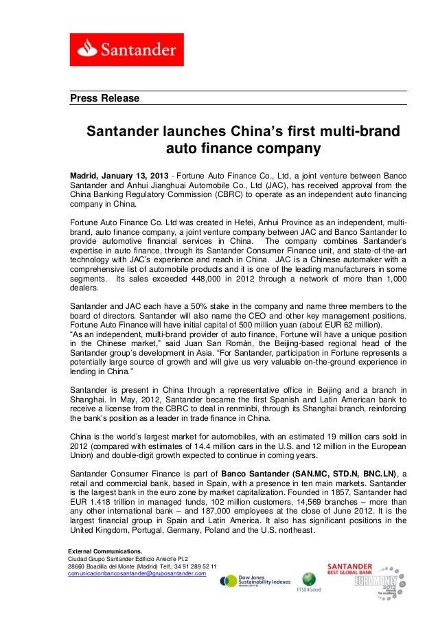 Press Release      Santander launches China's first multi-brand                 auto finance companyMadrid, January 13, 20...