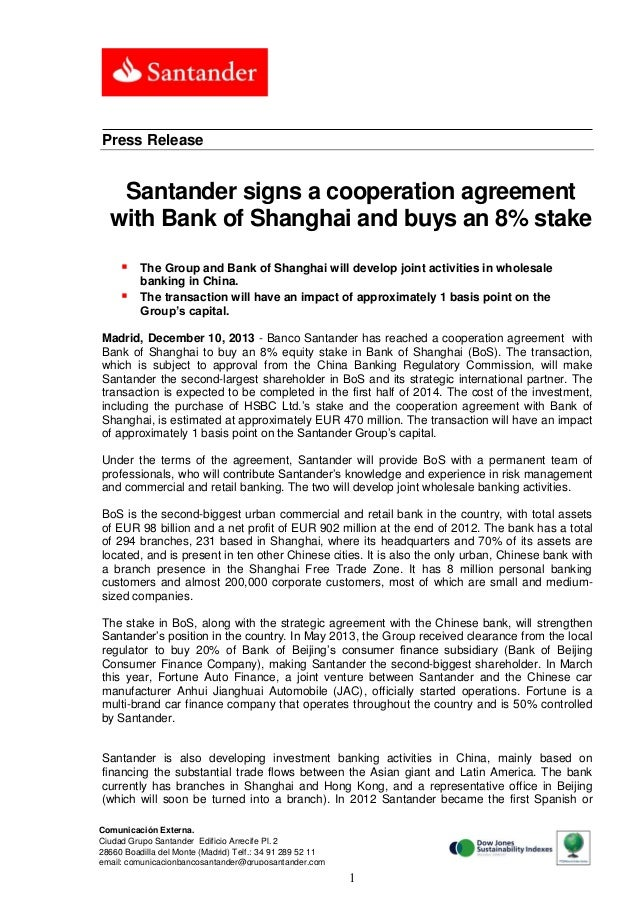 Press Release  Santander signs a cooperation agreement with Bank of Shanghai and buys an 8% stake    The Group and Bank ...