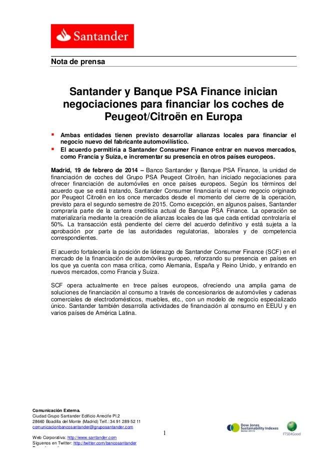 Nota de prensa  Santander y Banque PSA Finance inician negociaciones para financiar los coches de Peugeot/Citroën en Europ...