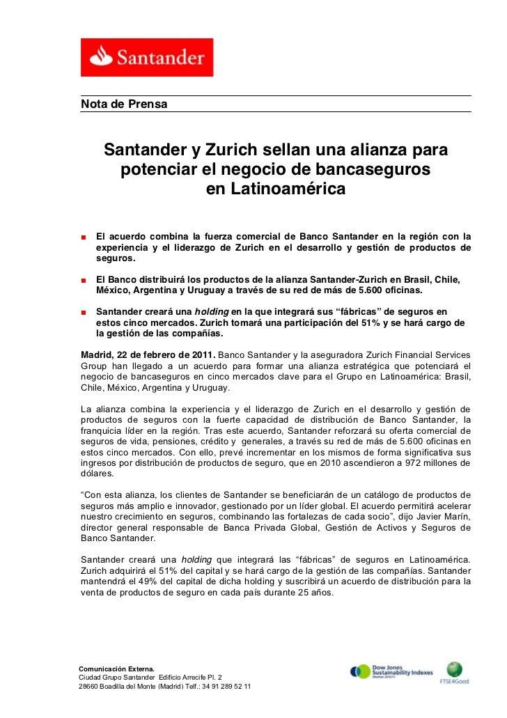 Nota de Prensa       Santander y Zurich sellan una alianza para         potenciar el negocio de bancaseguros              ...