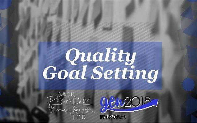Quality Goal Setting
