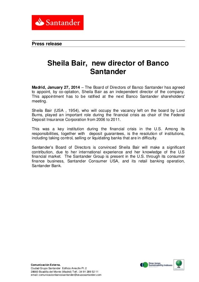 Press release  Sheila Bair, new director of Banco Santander Madrid, January 27, 2014 – The Board of Directors of Banco San...