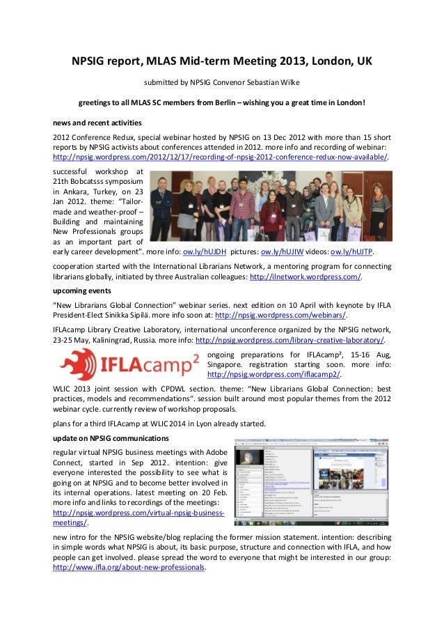 NPSIG report, MLAS Mid-term Meeting 2013, London, UK                             submitted by NPSIG Convenor Sebastian Wil...