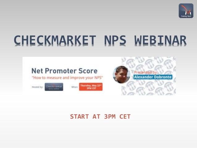 CHECKMARKET NPS WEBINAR START AT 3PM CET
