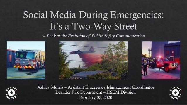 Ashley Morris – Assistant Emergency Management Coordinator Leander Fire Department – HSEM Division February 03, 2020