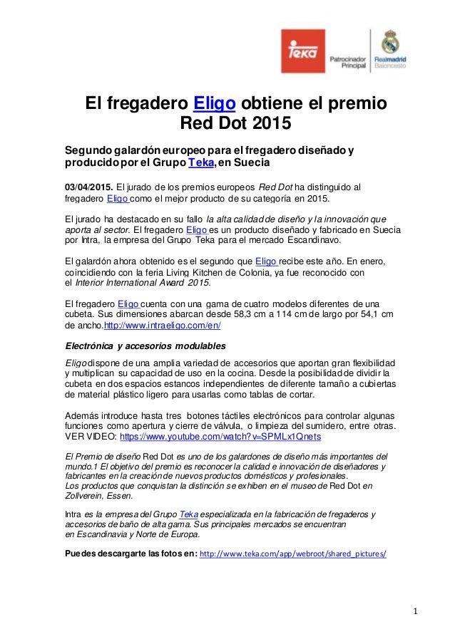 1 El fregadero Eligo obtiene el premio Red Dot 2015 Segundo galardóneuropeo para el fregadero diseñado y producidopor el G...