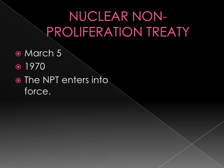 essay on nuclear non-proliferation This short essay will examine north korea's nuclear weapons program in light of the  29 treaty on the non-proliferation of nuclear weapons, opened for signature.