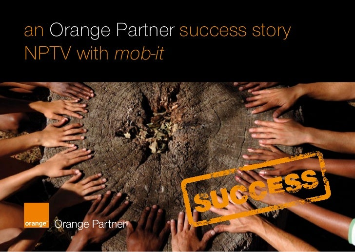 an Orange Partner success story NPTV with mob-it