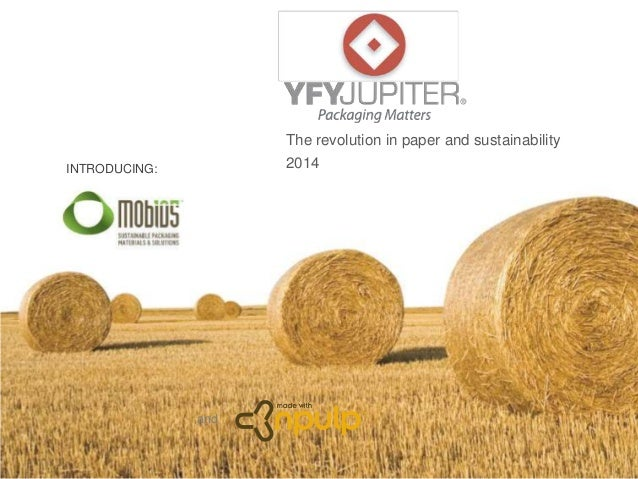The revolution in paper and sustainability 2014INTRODUCING: and