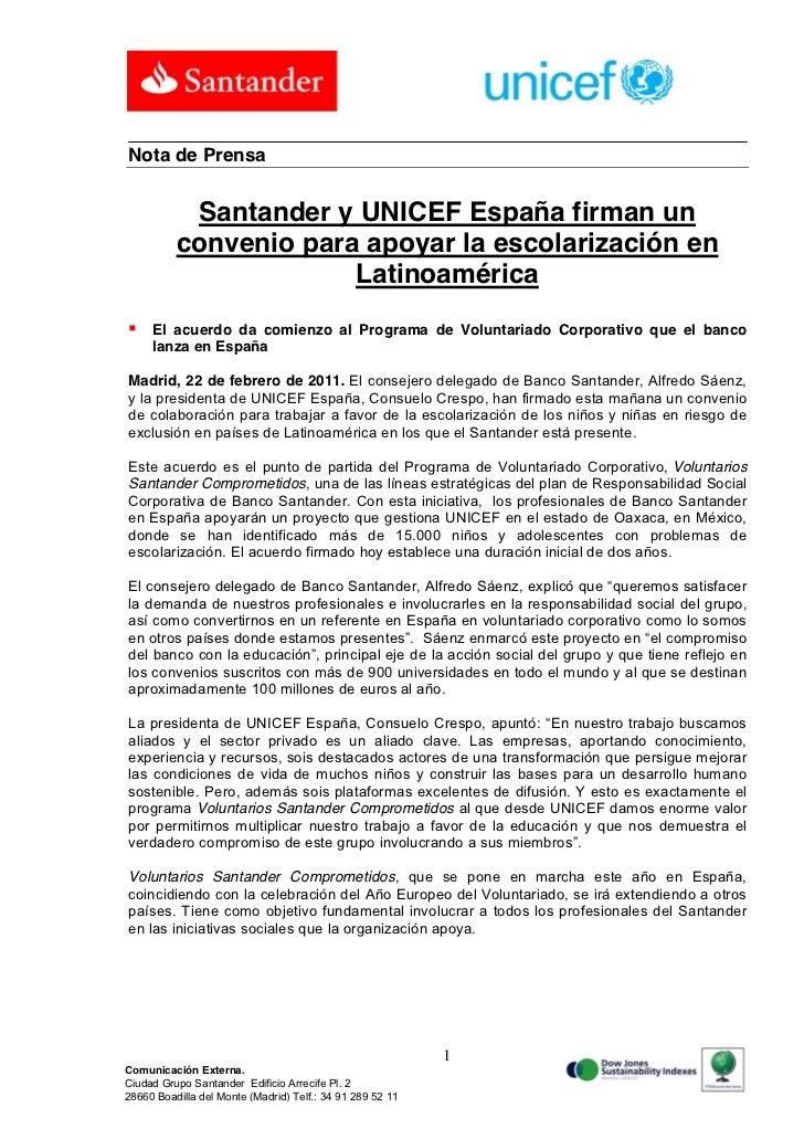 Nota de Prensa           Santander y UNICEF España firman un          convenio para apoyar la escolarización en           ...