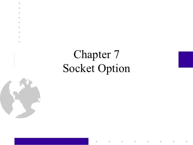 Chapter 7Socket Option