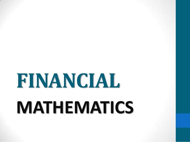 FINANCIAL MATHEMATICS
