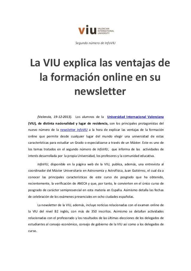 Segundo número de InfoVIU  La VIU explica las ventajas de la formación online en su newsletter (Valencia, 19-12-2013). Los...