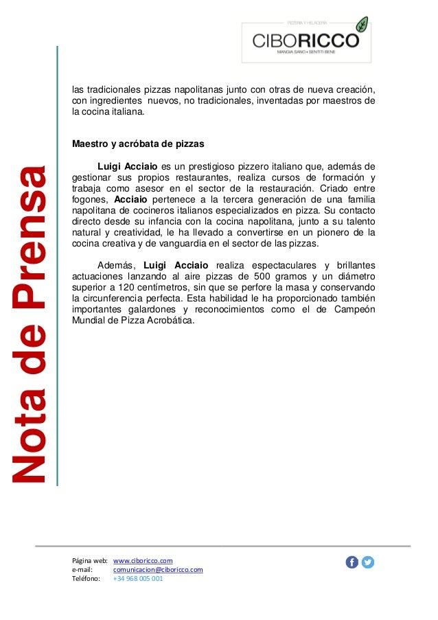 NotadePrensa Página web: www.ciboricco.com e-mail: comunicacion@ciboricco.com Teléfono: +34 968 005 001 las tradicionales ...