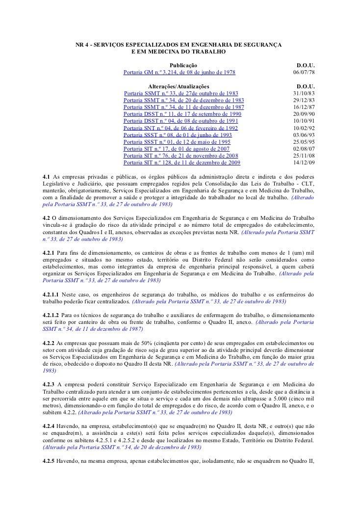 NR 4 - SERVIÇOS ESPECIALIZADOS EM ENGENHARIA DE SEGURANÇA                               E EM MEDICINA DO TRABALHO         ...
