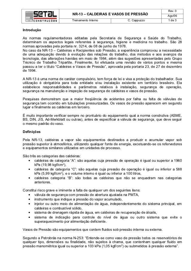 Rev. 0                              NR-13 – CALDEIRAS E VASOS DE PRESSÃO                        Ago/06                    ...