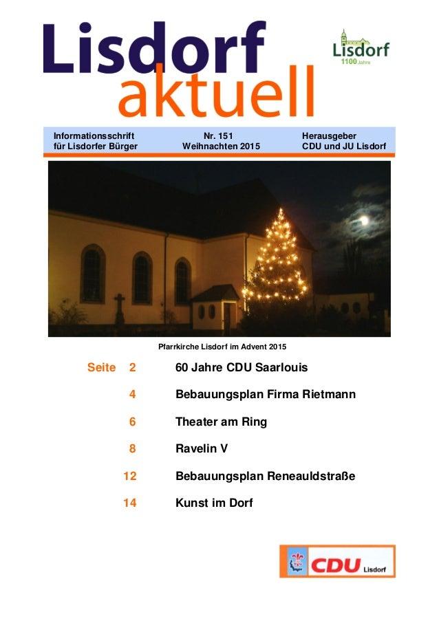 Pfarrkirche Lisdorf im Advent 2015 Seite 2 60 Jahre CDU Saarlouis 4 Bebauungsplan Firma Rietmann 6 Theater am Ring 8 Ravel...