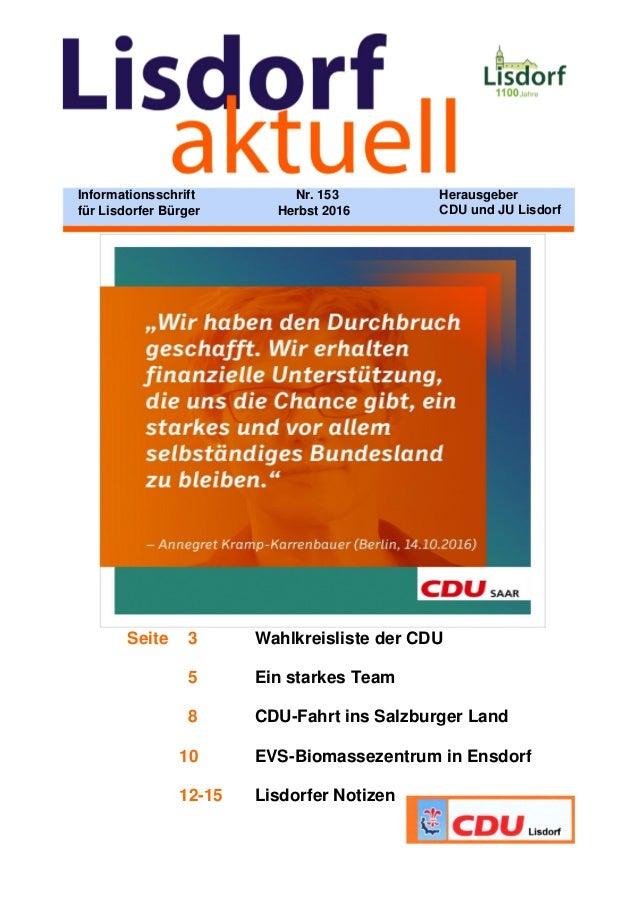 Seite 3 Wahlkreisliste der CDU 5 Ein starkes Team 8 CDU-Fahrt ins Salzburger Land 10 EVS-Biomassezentrum in Ensdorf 12-15 ...