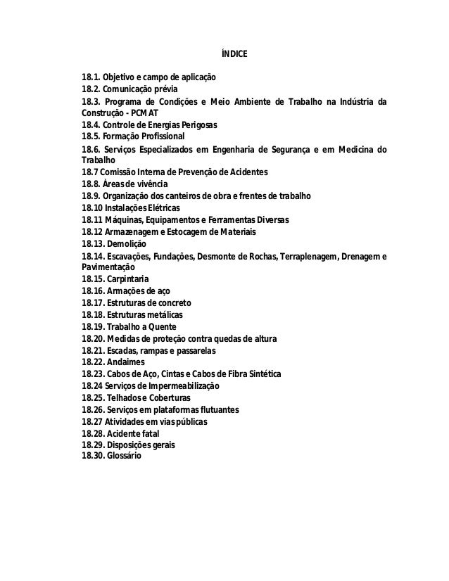 ÍNDICE 18.1. Objetivo e campo de aplicação 18.2. Comunicação prévia 18.3. Programa de Condições e Meio Ambiente de Trabalh...