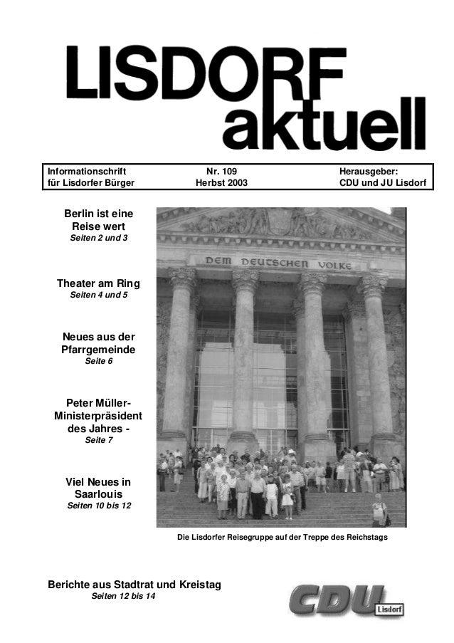 Informationschrift Nr. 109 Herausgeber: für Lisdorfer Bürger Herbst 2003 CDU und JU Lisdorf Berlin ist eine Reise wert Sei...