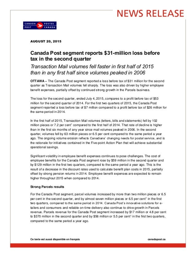AUGUST 20, 2015 Canada Post segment reports $31-million loss before tax in the second quarter Transaction Mail volumes fel...