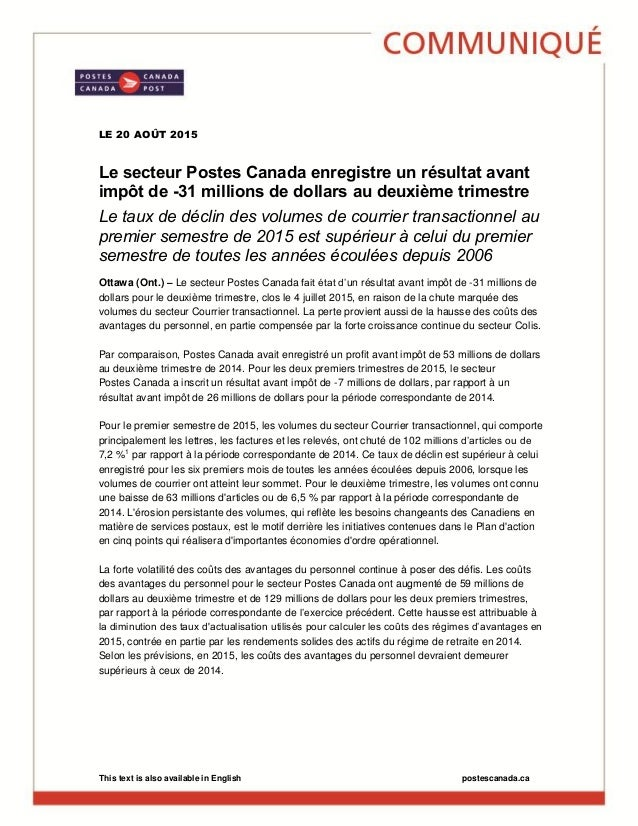 This text is also available in English postescanada.ca LE 20 AOÛT 2015 Le secteur Postes Canada enregistre un résultat ava...