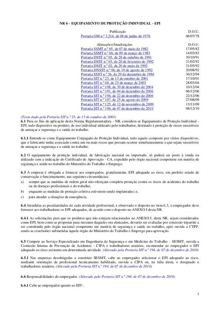 NR 6 – EQUIPAMENTO DE PROTEÇÃO INDIVIDUAL - EPI                                                            Publicação     ...