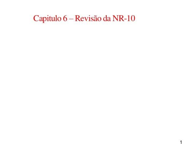 1 Capitulo 6 – Revisão da NR-10