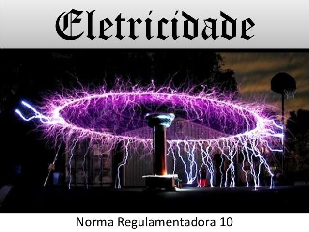 EletricidadeNorma Regulamentadora 10