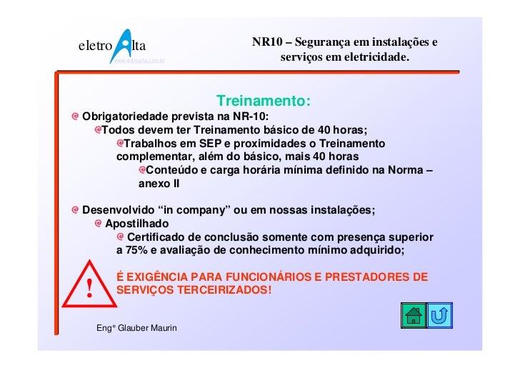 eletro          lta                  NR10 – Segurança em instalações e         www.eletroalta.com.br           serviços em...
