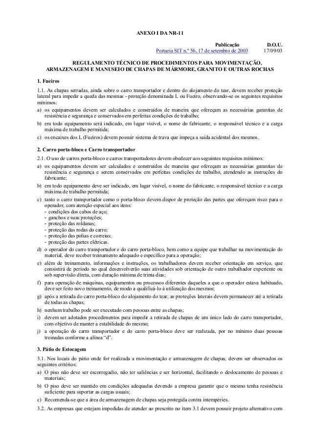 ANEXO I DA NR-11 Publicação D.O.U. Portaria SIT n.º 56, 17 de setembro de 2003 17/09/03 REGULAMENTO TÉCNICO DE PROCEDIMENT...