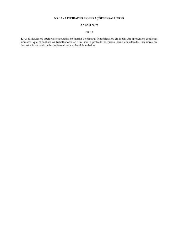 NR 15 - ATIVIDADES E OPERAÇÕES INSALUBRES                                                    ANEXO N.º 9                  ...