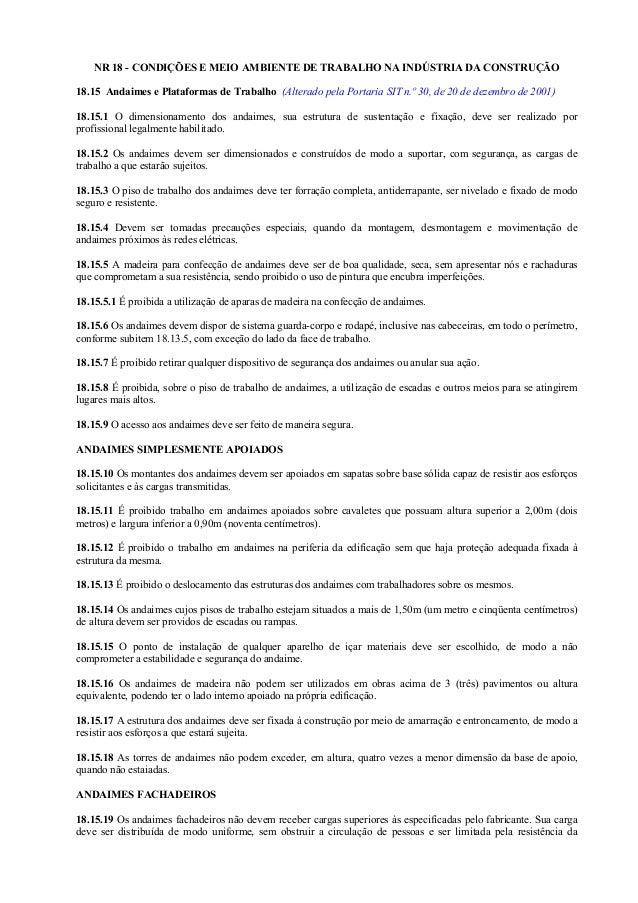 NR 18 - CONDIÇÕES E MEIO AMBIENTE DE TRABALHO NA INDÚSTRIA DA CONSTRUÇÃO 18.15 Andaimes e Plataformas de Trabalho (Alterad...