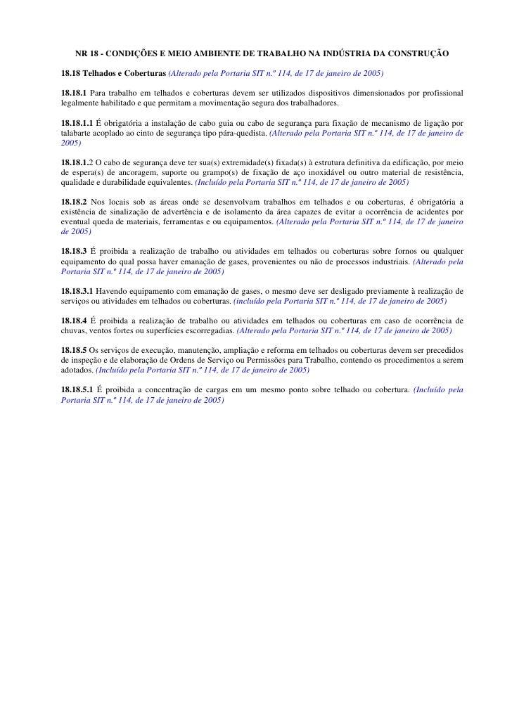 NR 18 - CONDIÇÕES E MEIO AMBIENTE DE TRABALHO NA INDÚSTRIA DA CONSTRUÇÃO  18.18 Telhados e Coberturas (Alterado pela Porta...