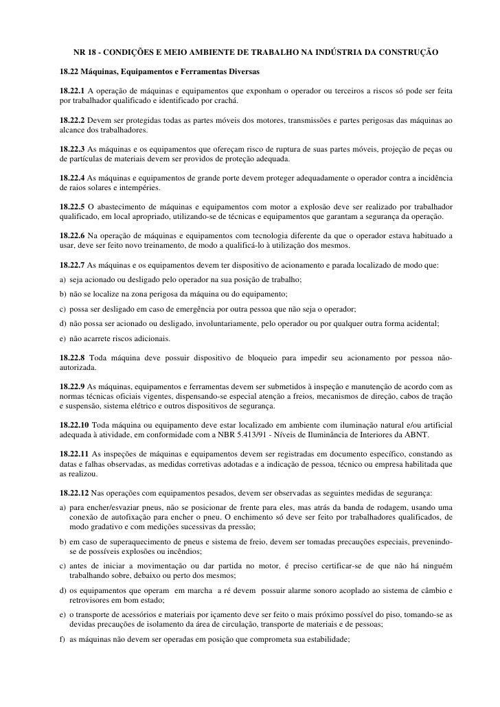 NR 18 - CONDIÇÕES E MEIO AMBIENTE DE TRABALHO NA INDÚSTRIA DA CONSTRUÇÃO  18.22 Máquinas, Equipamentos e Ferramentas Diver...