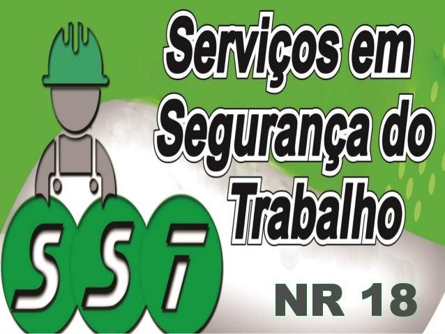 NR 18 – PCMAT PROGRAMA DE CONDIÇÕES E MEIO AMBIENTE DE TRABALHO NA INDÚSTRIA DA CONSTRUÇÃO 3