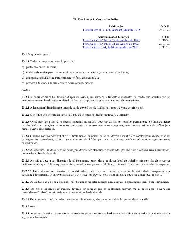NR 23 – Proteção Contra Incêndios                                                                         Publicação      ...
