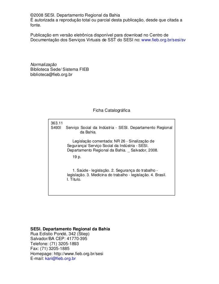10865c834875f ... Comentada NR 26 - Sinalização de Segurança Salvador-Bahia 2008  5.