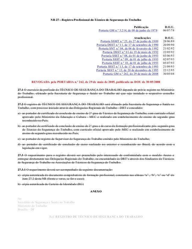 NR 27 - Registro Profissional do Técnico de Segurança do Trabalho Publicação D.O.U. Portaria GM n.º 3.214, de 08 de junho ...