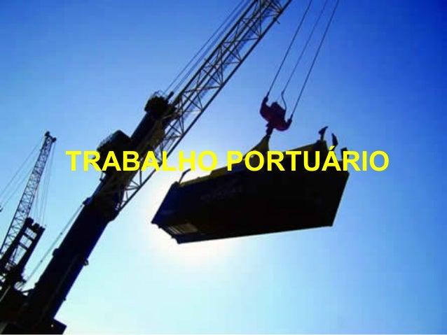 TRABALHO PORTUÁRIO