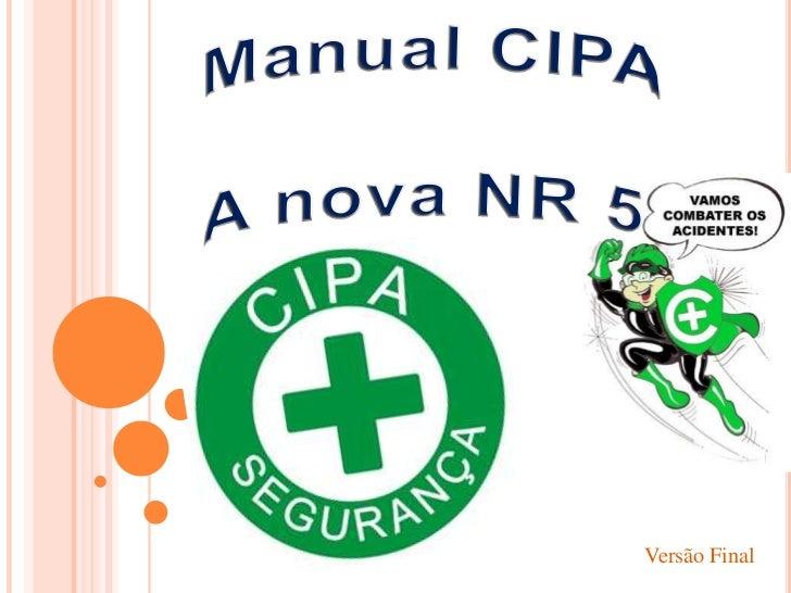 Manual CIPA<br />A nova NR 5<br />Versão Final<br />