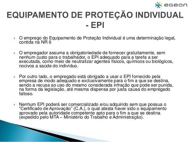 d5bb5ce1ee7bf SEGURANÇA DO TRABALHO  2.  O emprego do Equipamento de Proteção Individual  ...