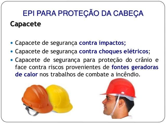 8e8d176016c39 ... 11. EPI PARA PROTEÇÃO DA CABEÇA ...