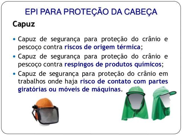 2418934e62f60 12. EPI PARA PROTEÇÃO DA CABEÇA Capuz  Capuz de segurança ...