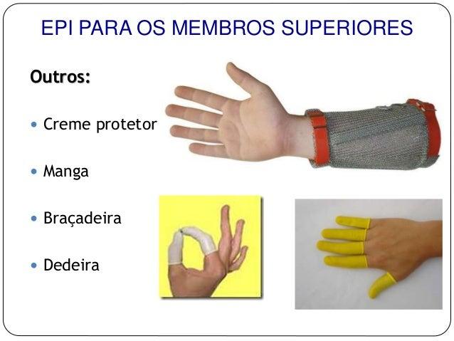 b2a7411f868d5 Outros   Creme protetor  Manga  Braçadeira  Dedeira EPI PARA OS MEMBROS  SUPERIORES ...