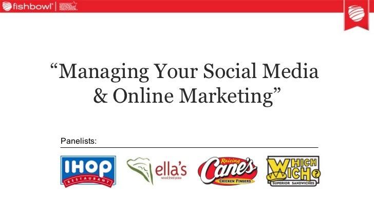""" Managing Your Social Media  & Online Marketing"" Panelists:"