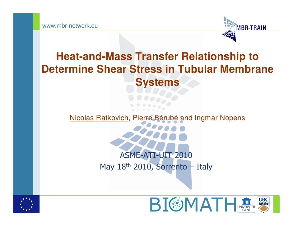 www.mbr-network.eu       Heat-and-Mass Transfer Relationship to Determine Shear Stress in Tubular Membrane                ...