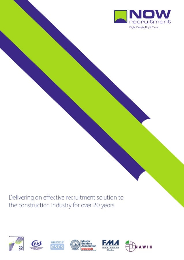,Delivering an effective recruitment solution tothe construction industry for over 20 years.    20    years