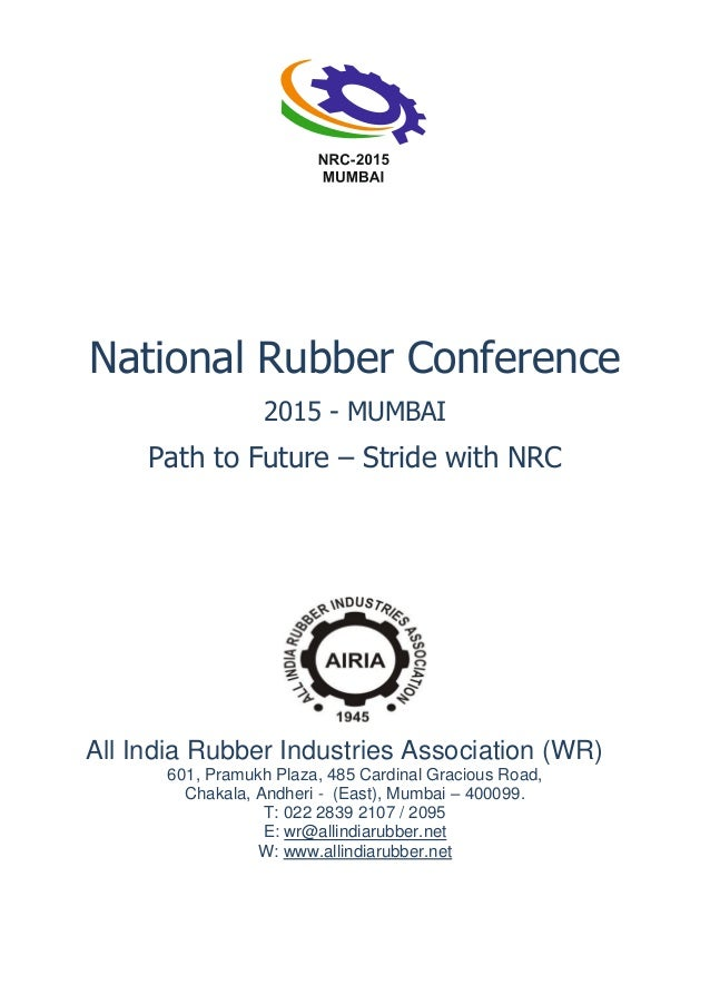 Working Committee – NRC 2015, Mumbai National Organising Committee Mr. M. L. Gupta Mr. Ketan Shah Mr. Kamal K. Chaudhary M...