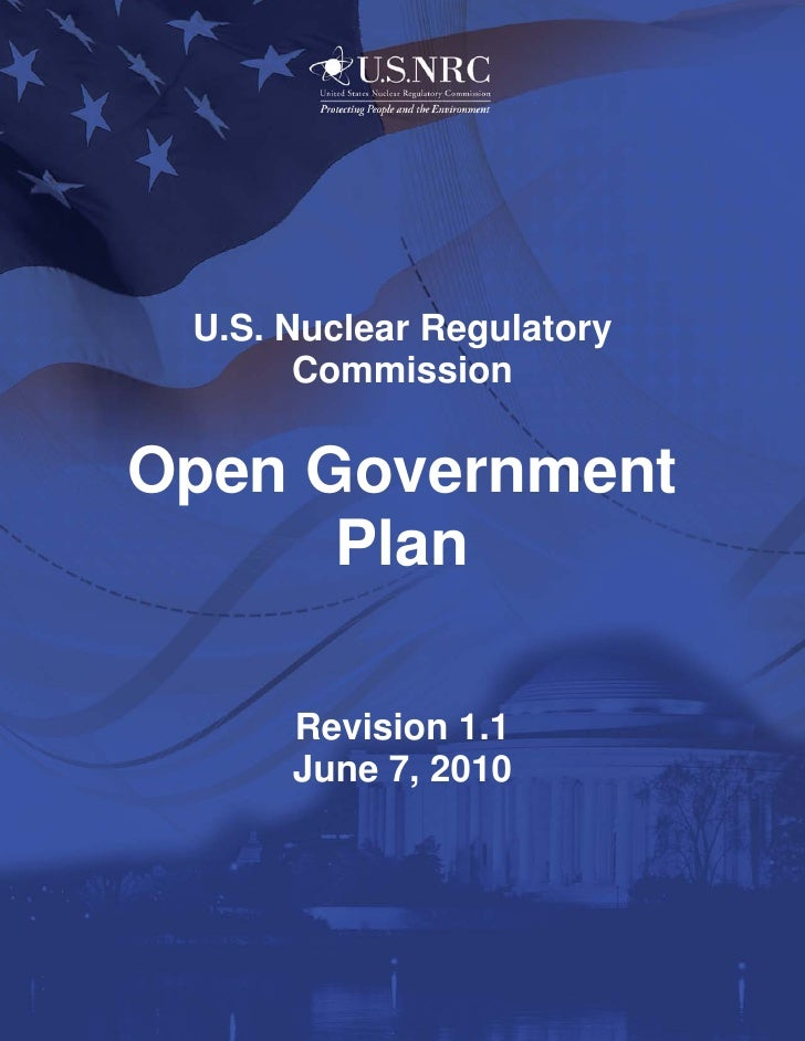 U.S. Nuclear Regulatory        Commission  Open Government       Plan         April 7, 2010